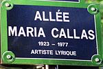 The greatest opera diva of all time, Maria Callas, lived in Paris and died on September 16, 1977, in her apartment on Avenue Georges Mandel in the Trocadero district.