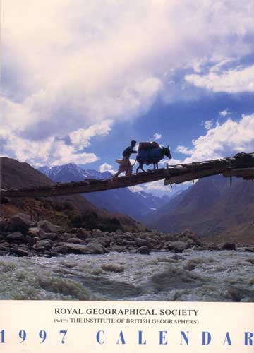 Crossing the Yarkhun River at Lasht, Chitral, NWFP PakistanFront cover of the Royal Geographical Society's 1997 calendarCanon EOS 500, 28-80mm, Fuji Velvia