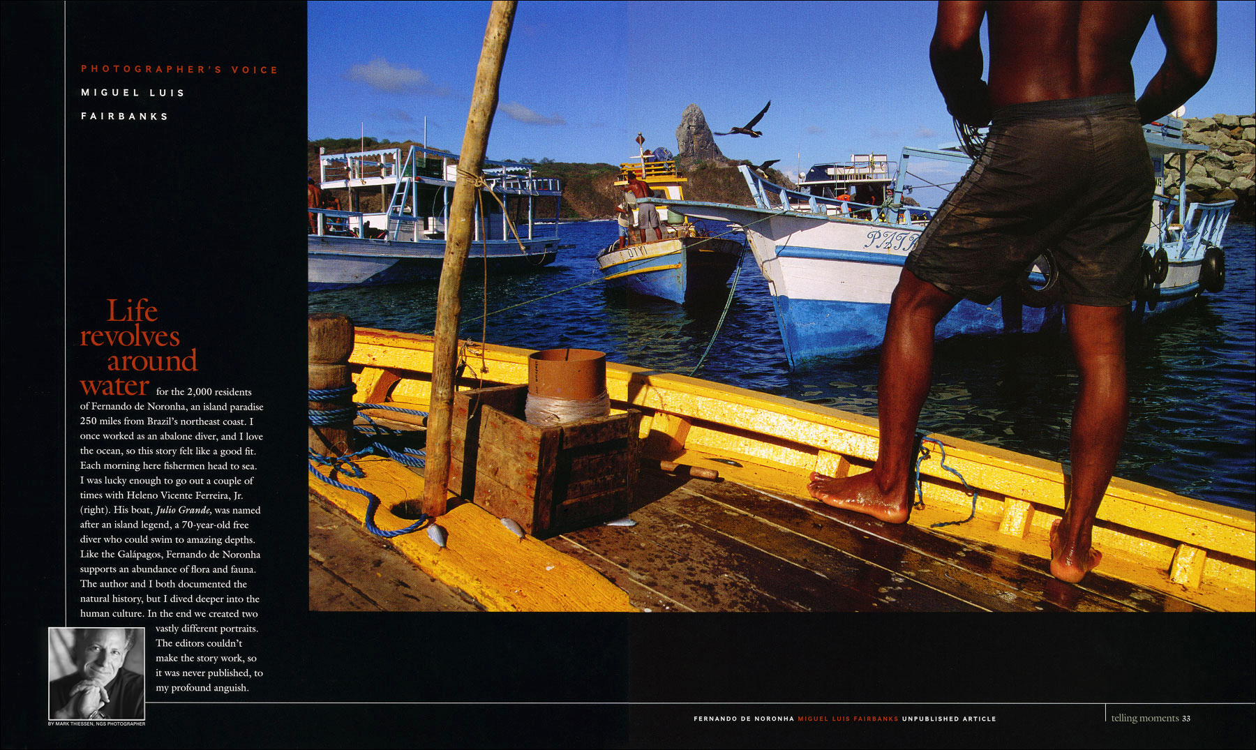 Story on the Brazilian island paradise of Fernando de Noroñha, in the state of Pernambuco, Brazil.  Spread 1 of 2.(for National Geographic Magazine)