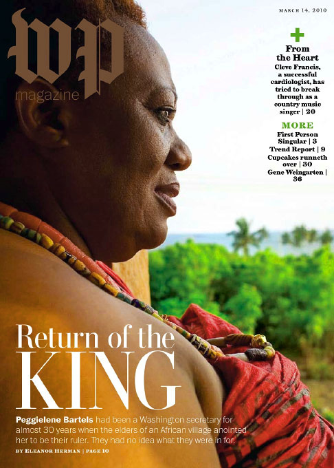 Peggy Bartels, Female King in Otuam, GhanaWashington Post Magazine Sunday, March 14, 2010slideshow