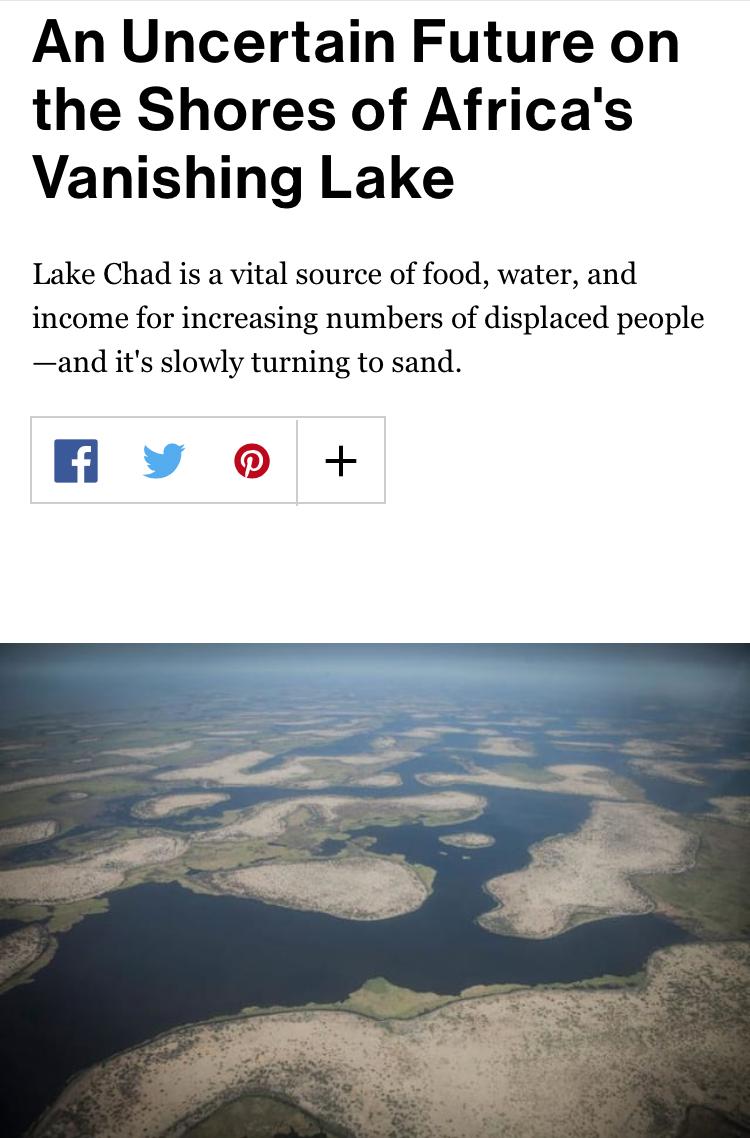 Lake Chad Basin Crisis: Chad (link)National Geographic: ProofMay 12, 2017