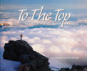 To The Top: Reaching for America's 50 State Summits