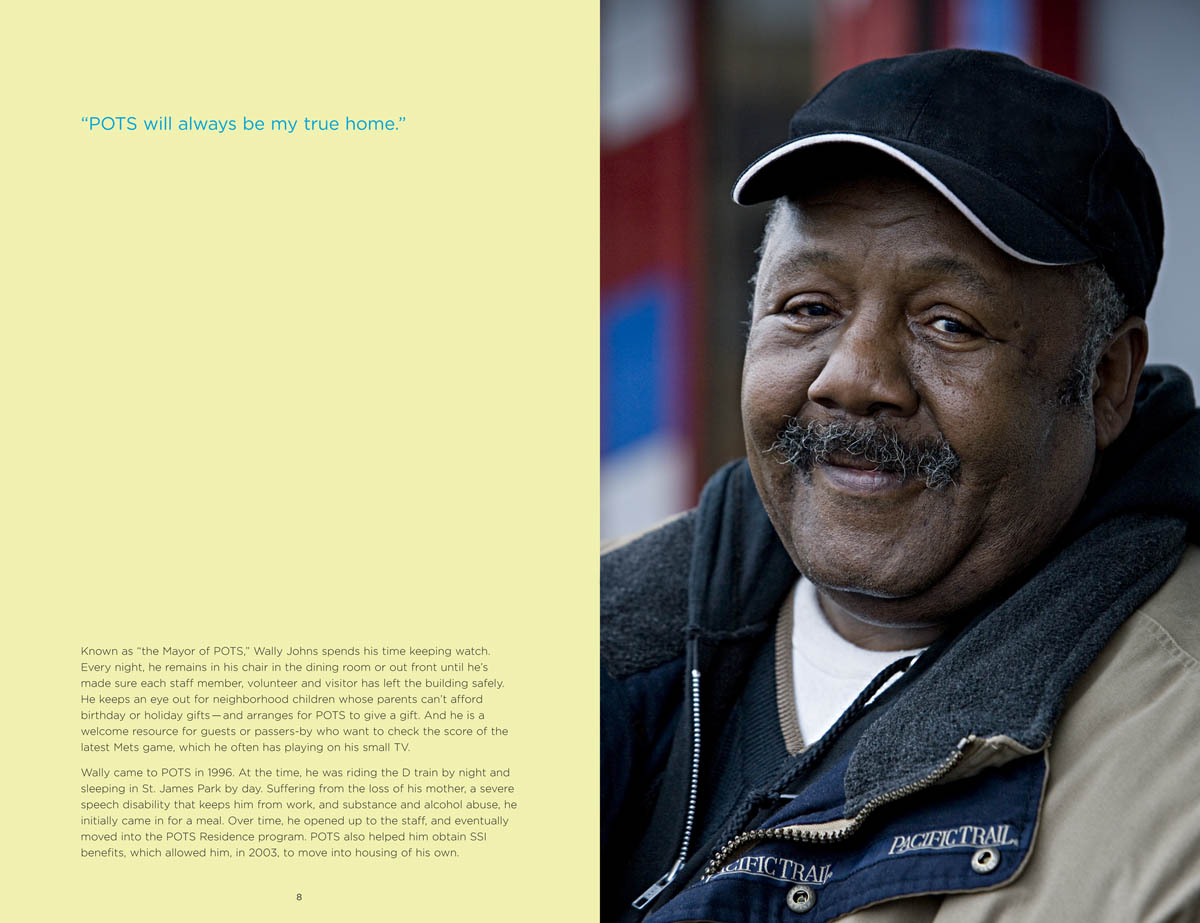 2 page spread from POTS fundtaising brochure.The mission of Part of the Solution (POTS) is to be a loving community in the Bronx that nourishes the basic needs and hungers of all who come to their door. Since 1982, POTS has welcomed thousands of individuals with different needs, backgrounds and stories, all of whom share one common goal: To have their dignity restored. Through specialized programs, a high standard of caring and a warm meal, they strive to achieve that goal for each person who seeks it.Go to: potsbronx.org to learn more or make a contribution.