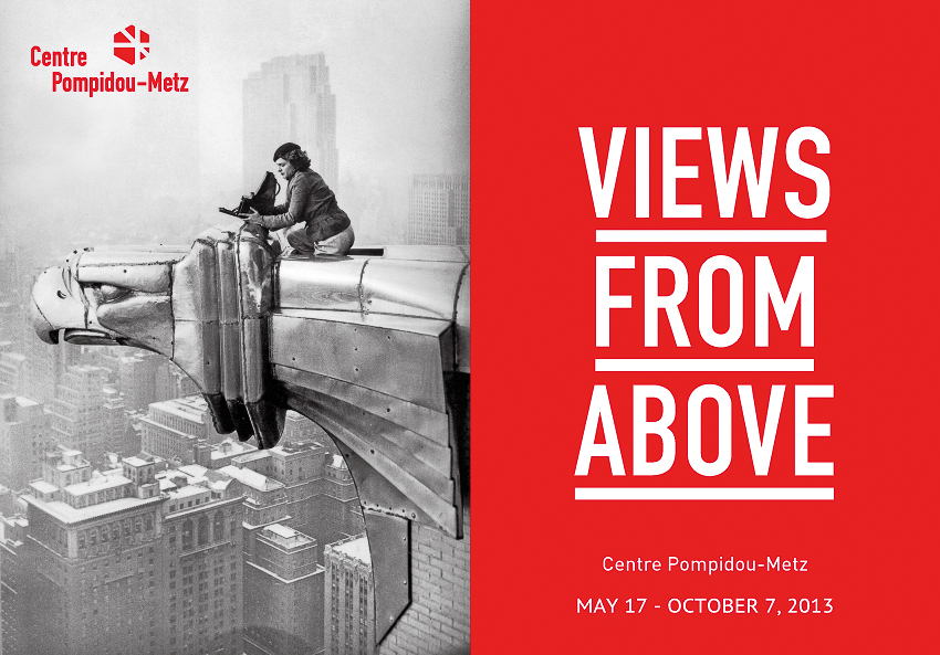 Views From AboveMay 17 - October 7, 2013WEBSITEViews from above considers how an elevated perspective, from the first aerial photographs of the mid-nineteenth century to the satellite images, has transformed artists' perception of the world.Covering more than two thousand square metres, the exhibition gives us the power of Icarus and in some five hundred works (paintings, photographs, drawings, films, architecture models, installations, books and journals) offers a singular and spectacular view of modern and contemporary art.There has been a considerable regain in interest in the aerial view over recent years. From the success of Yann Arthus-Bertrand's Earth From Above to the popularity of Google Earth, we are fascinated by this bird'seye view as much for the beauty of the landscapes it reveals as for the feeling of omnipotence it inspires.The exhibition draws on this popularity to return to the origins of aerial photography and explore its impact on the work of artists and, consequently, the history of art.When Nadar took his first aerial photographs from a hot-air balloon in the 1860s, he freed the gaze. To contemplate the world not at eye-level but from a flying machine was to destroy the perspective thinking of the Renaissance, based on the human scale. The moving, floating body is no longer the fixed point that conditions our vision of space. This new, panoramic view blurs landmarks and relief, slowly transforming the land into a flat surface whose visual reference points are no longer distinguishable one from the other.Right up to today, artists, photographers, architects and film-makers have continued to explore the aesthetic and semantic implications of this displaced perspective. Now this fascinating journey is the subject of an unprecedented multidisciplinary exhibition.The exhibition unfolds in eight themed sections – displacement, planimetrics, extension, detachment, domination, topography, urbanisation, supervision – that travel through the modern era, marked by two world wars. Innovative scenography takes visitors through time as well as space: little by little, the {quote}view from above{quote} rises from balcony level to a satellite.