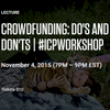 ICP - Panel - Crowdfunding (KICKSTARTER) Nov. 4, 2015