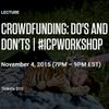 ICP - Panel - Crowdfunding (KICKSTARTER) Nov. 4, 2015