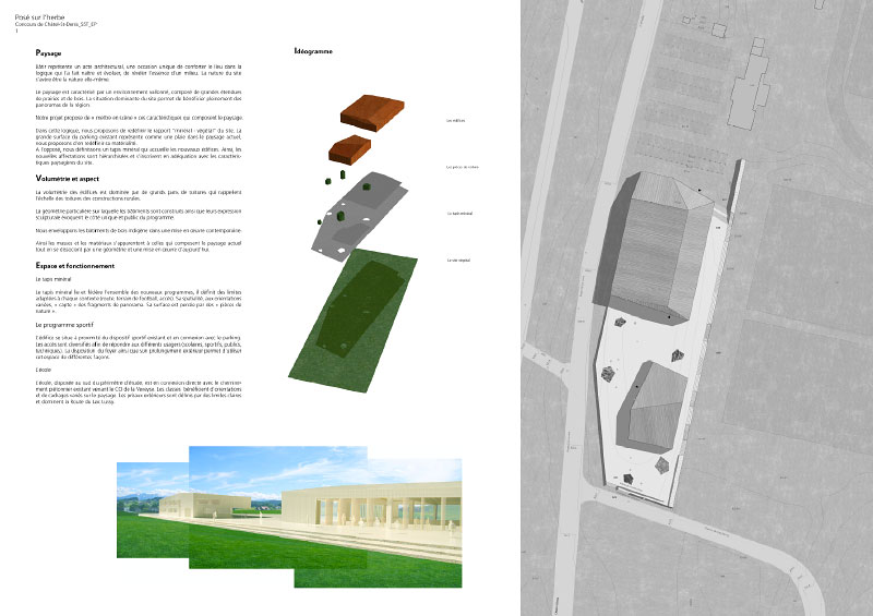 (ris-chabloz 2003-2005)Projet:Ecole Salle de Classe et gymnaseChâtel-Saint-Denis- SuisseSurface:4600 m2Chef de projet:Antoine RisLaurent Meylan, R. VerdiaMandat:Concours national / 1er Prix