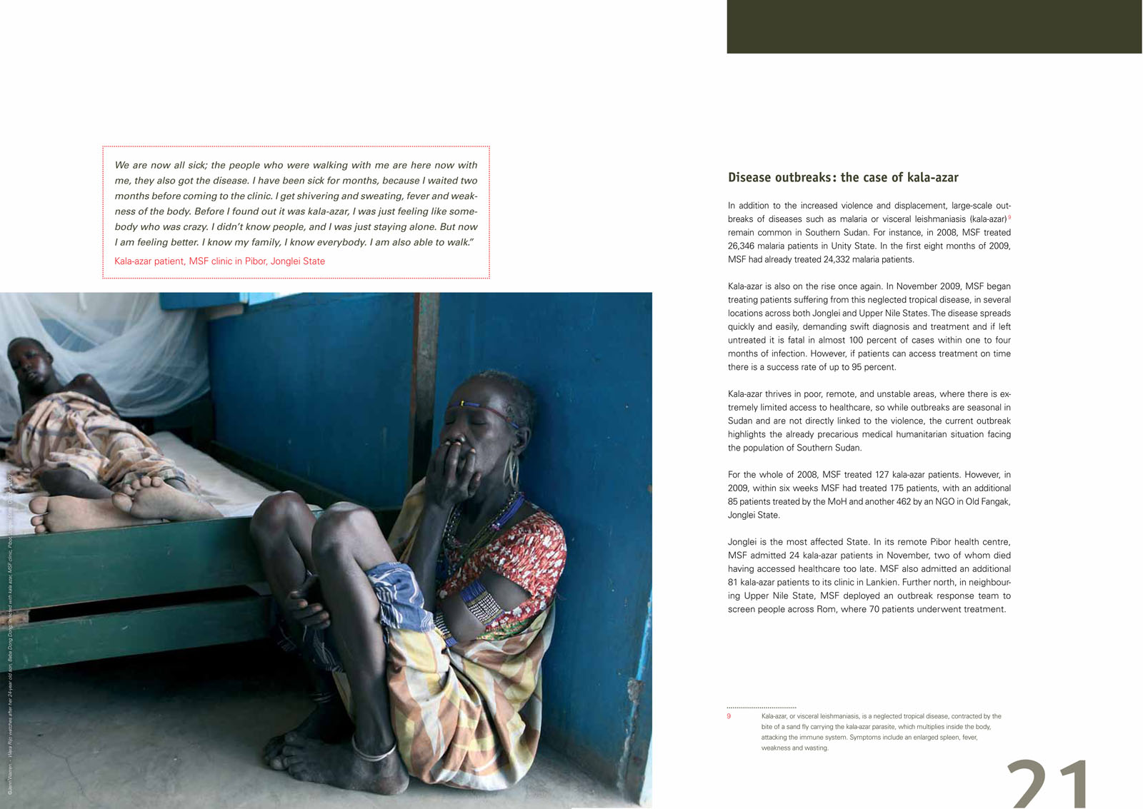 Facing up to Reality: Health Crisis Deepens as Violence Escalates in Southern SudanMédecins Sans Frontières, December 2009
