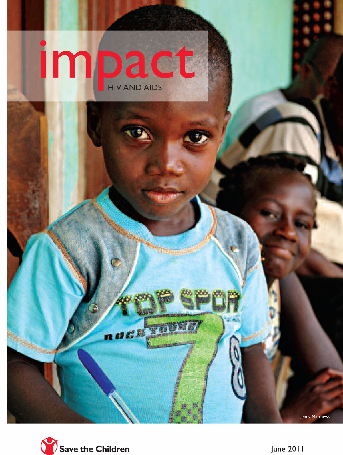 Download Save the Children IMPACT June 2011 issue