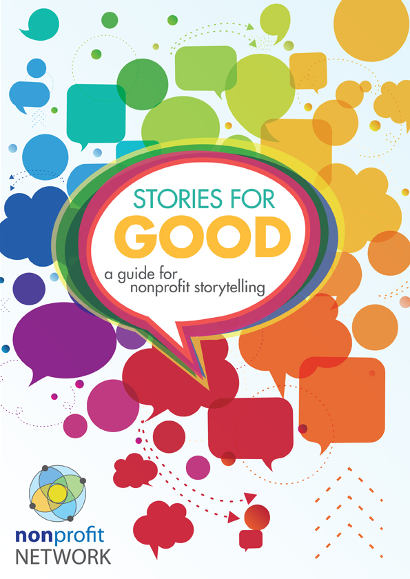 A Guide for Nonprofit StorytellingLearn how to tell your stories. When nonprofits talk about their work, there is a tendency to emphasise dry facts and figures, or 'NGO-speak' (inaccessible jargon). If you want your work to resonate with people, inspire change, win support, or even attract donors, the key communications tool you need to master is storytelling.Stories communicate meaning and passion, something people can relate to. Stories can inspire social change or launch a movement. Stories can change hearts and change lives.Download the guide to help you on your storytelling journey