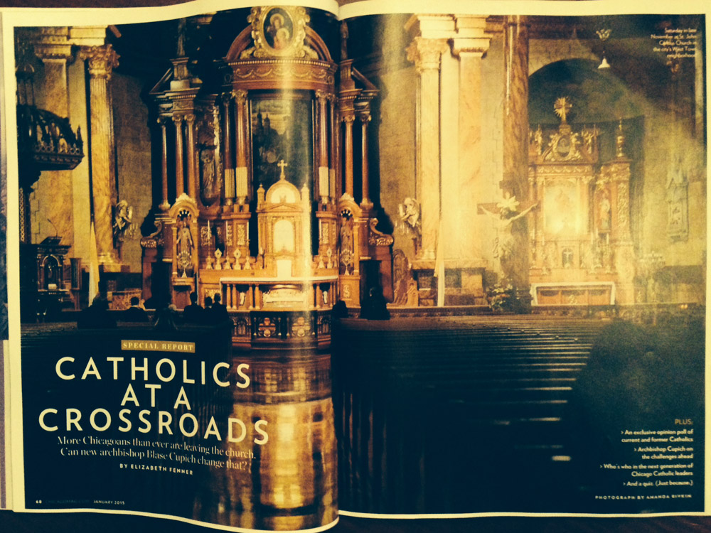 """CHICAGO MAGAZINE (USA) Saturday in late November at St. John Cantius Church in the city's West Town neighborhood. """"Catholics at a Crossroads,"""" pgs. 68-69 January 2015."""