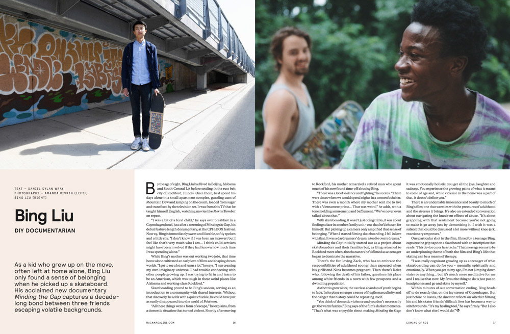 HUCK MAGAZINE(U.K.)(Left) {quote}Bing Liu. DIY Documentarian{quote}{quote}The Coming of Age{quote} Issue, p. 62May 2018.