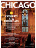 "CHICAGO MAGAZINE (USA) St. John Cantius Church in West Town on November 22. ""Catholics at a Crossroads,{quote} p. 3 January 2015."