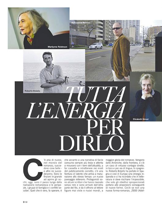 D DELLA DONNALA REPUBBLICA MAGAZINE (Italy)Aleksandar Hemon (top right){quote}Tutta L'Energia Per Dirlo,{quote} p. 58July 10, 2010,