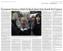 INTERNATIONAL HERALD TRIBUNEBank of Cyprus employees, some of them in tears, swarmed the Central Bank in Nicosia on Tuesday to demand the resignation of its chief. The countrys banks will remain closed until Thursday morning as many fear for their life savings and jobs.European finance chiefs helped plant time bomb for Cyprus, p. 19March 27, 2013.