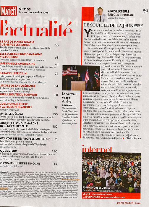 PARIS MATCH (France)(Center) Mardi 4 novembre, Barack Obama a ete elu 44e president des Etats-Unis.  II prendra officiellement ses fonctions en janvier.  (Credit: Amanda Rivkin/Polaris Images){quote}Le nouveu visage du reve americain,{quote} p. 59,November 6-12, 2008.