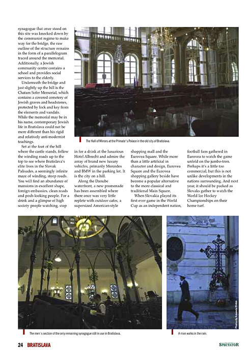 SPECTACULAR SLOVAKIA 2010 GUIDEa special publication of The Slovak Spectator(Slovakia)Bratislava City Section, page 24.Release Date: September 13, 2010