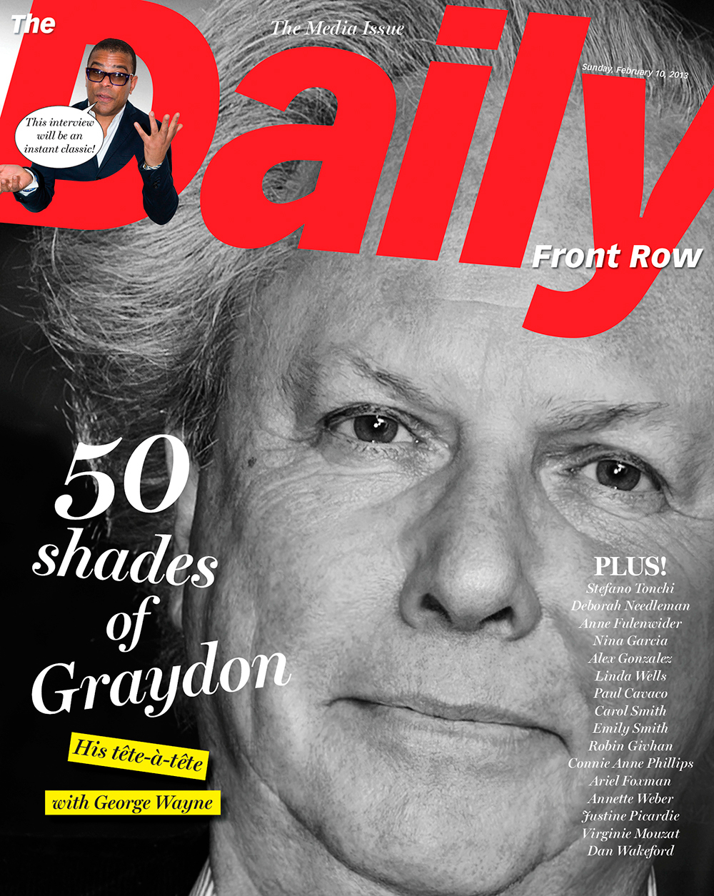 Vanity Fair Editor in Chief Graydon CarterEdward Graydon Carter, CM is a Canadian journalist who served as the editor of Vanity Fair from 1992 until 2017. He also co-founded, with Kurt Andersen and Tom Phillips, the satirical monthly magazine Spy in 1986. In 2019, it was announced he is launching a new weekly newsletter called Air Mail, which is for {quote}worldly cosmopolitans.{quote}