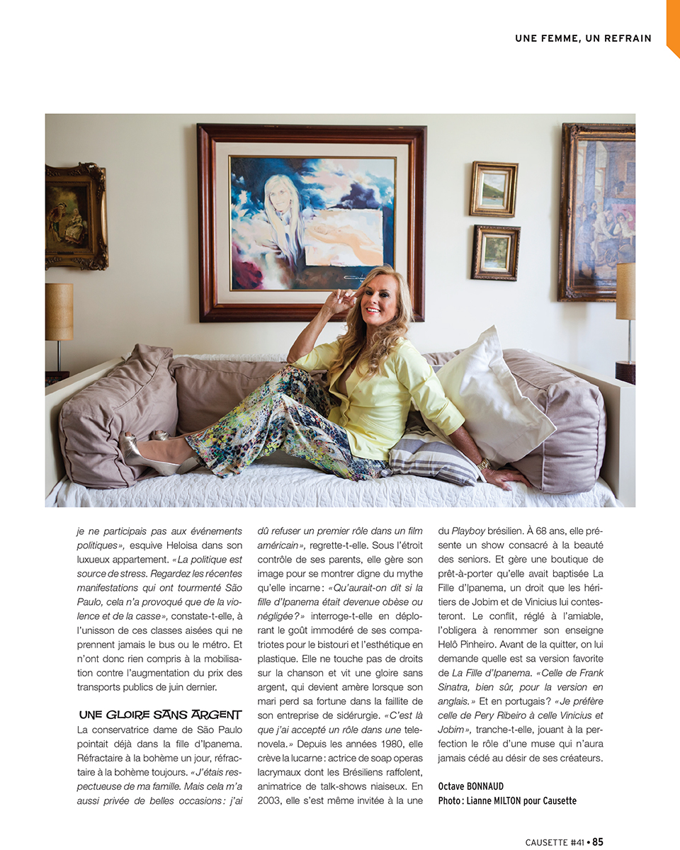 For Causette magazine in São PauloPublished: December 19, 2013Heloisa Pinheiro, photographed in her home in São Paulo. Portion of the article is online.