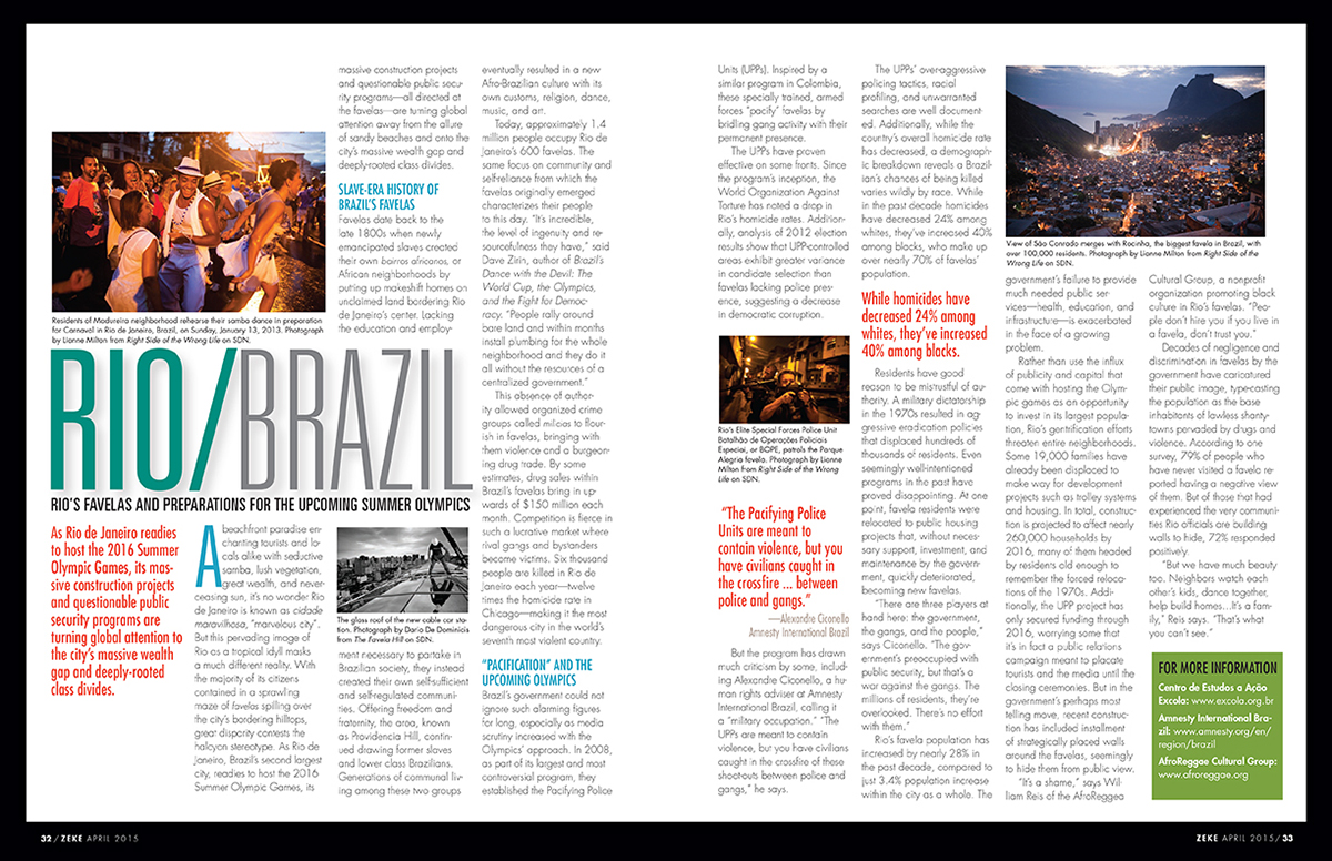 For Zeke magazine (Social Documentary Network) in Rio de JaneiroPublished: April 2015