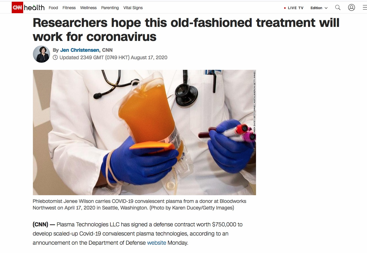 """Researchers hope this old-fashioned treatment will work for coronavirus"" for getty Images, Published on CNN Health, August 17, 2020,"