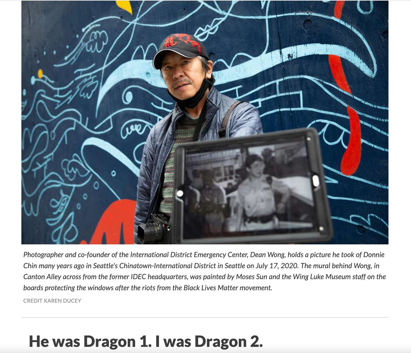{quote}Five years after his death, Donnie Chin's legacy lives on in Seattle's International District {quote}, portrait series published by KNKX public radio on July 23,2020.