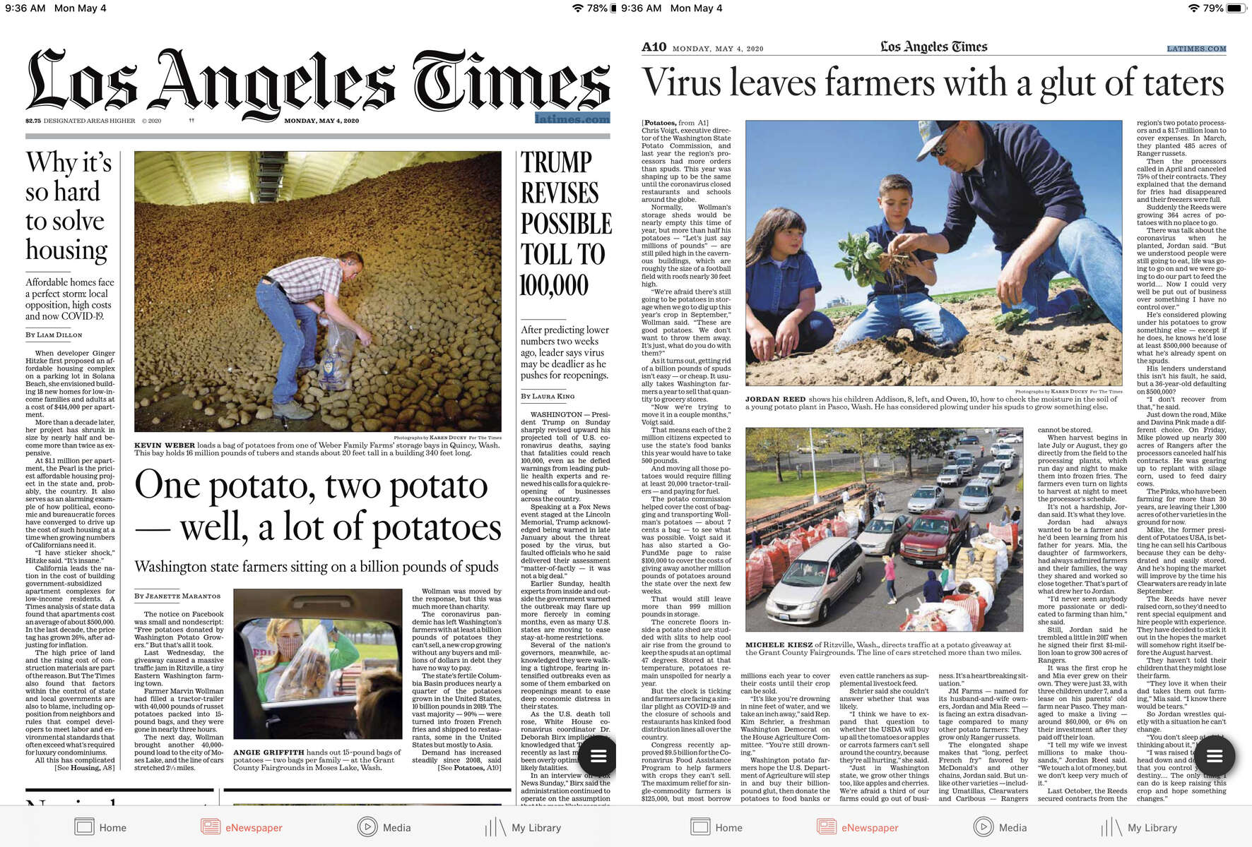 {quote}Coronavirus leaves Washington farmers with a big problem: What do you do with a billion pounds of potatoes?{quote} photos running on the cover and inside the Los Angeles Times. May 3, 2020.