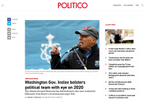 {quote}Washington Gov. Inslee bolsters political team with eye on 2020{quote} Photos for Getty Images published in Politico on  February 28, 2019.