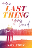 The-Last-Thing-You-Said