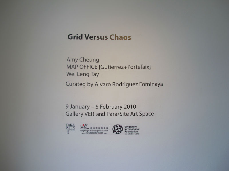Grid Versus Chaos, VER Gallery (in conjunction with Para Site Art Space), Bangkok. January-February 2010.