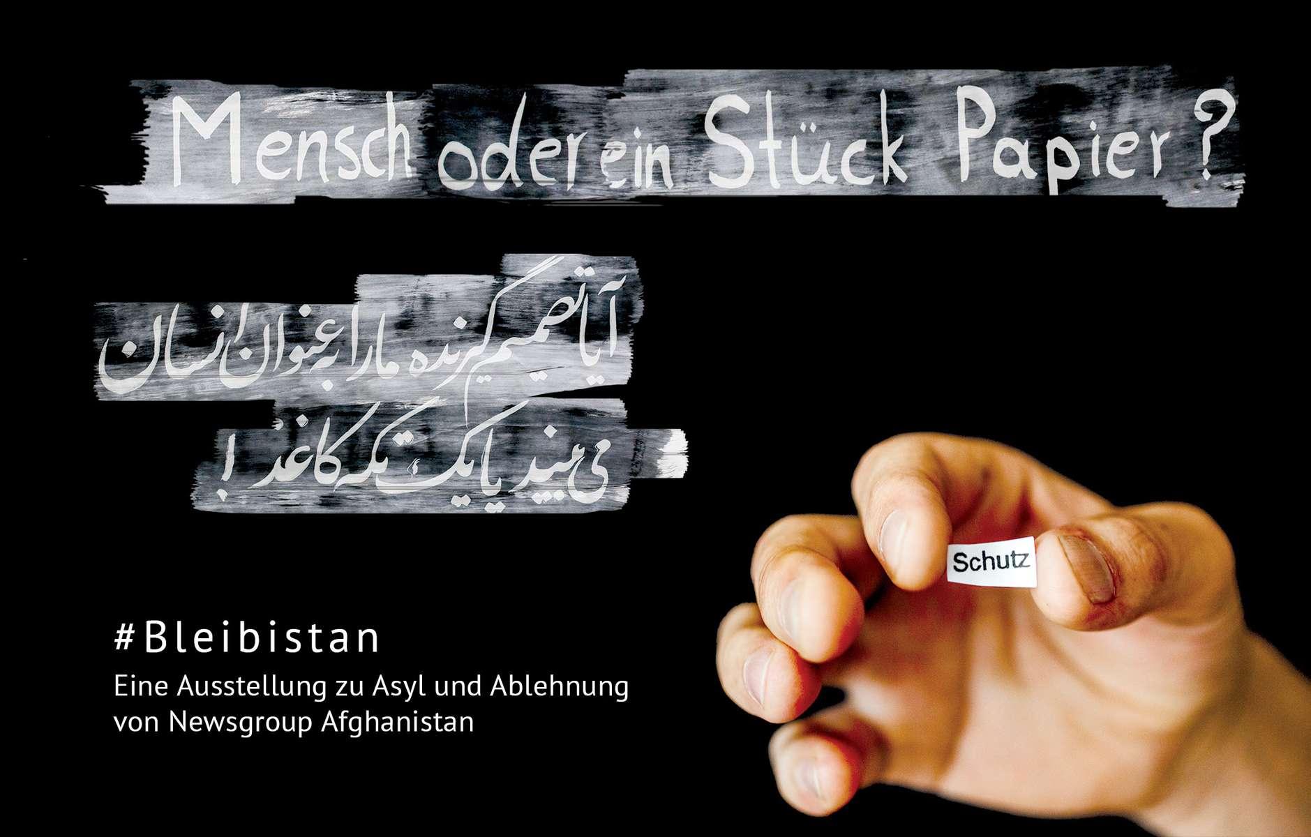 Newsgroup Afghanistan: #Bleibistan AusstellungBerlin, 2017.