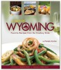 A TASTE OF WYOMING, Favorite Recipes from the Cowboy State was released in April! 2008 It is a divine blend of Wyoming's rich culinary heritage and contemporary cuisine. Published by Farcountry Press