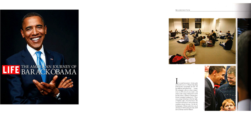 in {quote}LIFE - The American Journey of Barack Obama,{quote} a book by LIFE magazine editors(photo on top right)