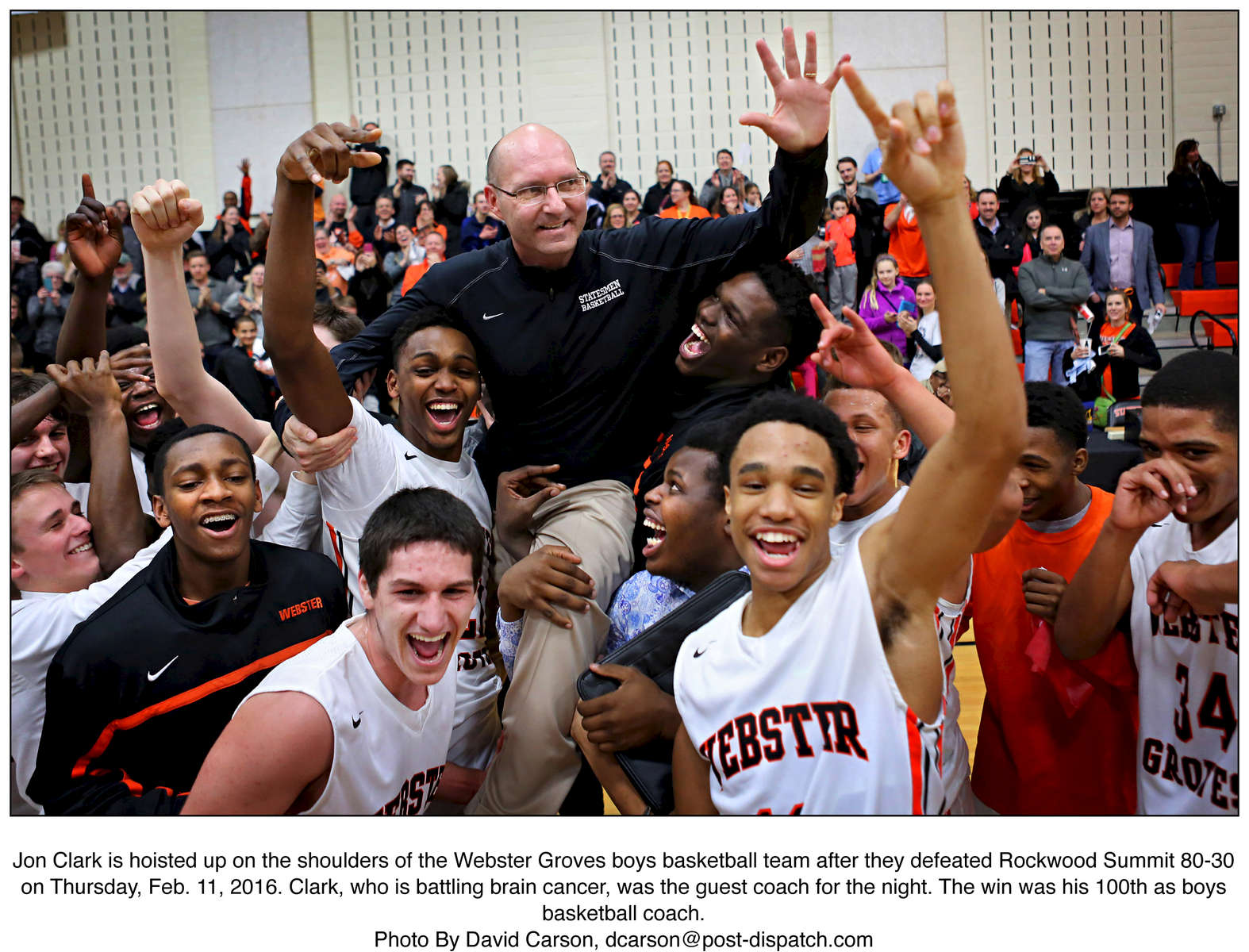 Jon Clark is hoisted up on the shoulders of the Webster Groves boys basketball team after they defeated Rockwood Summit 80-30 on Thursday, Feb. 11, 2016. Clark, who is battling brain cancer, was the guest coach for the night. The win was his 100th as boys basketball coach.Photo By David Carson, dcarson@post-dispatch.com