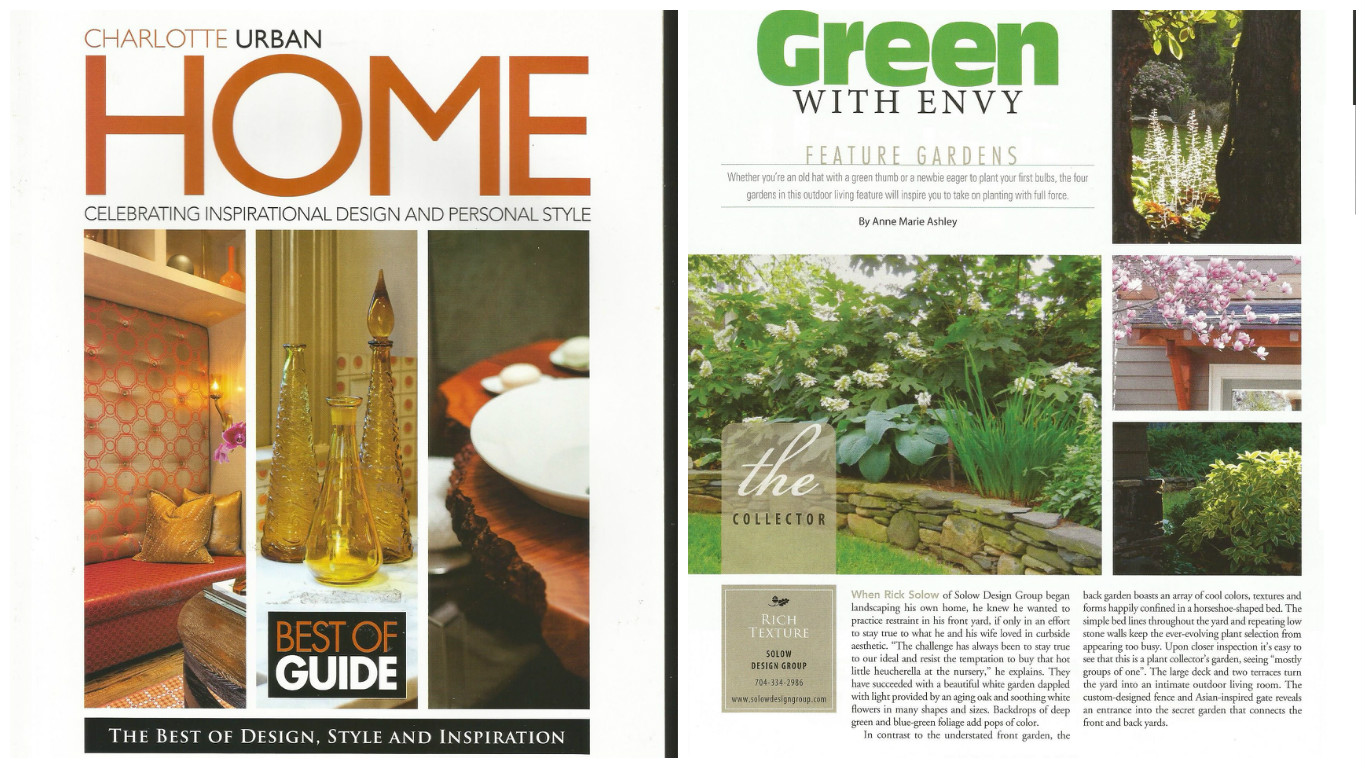 Our landscape design in Charlotte, NC, was also chosen as one of the feature gardens in the 2013 Charlotte Urban Hom Best Of Guide -- highlighting the best of design, style and inspiration in the Charlotte area.