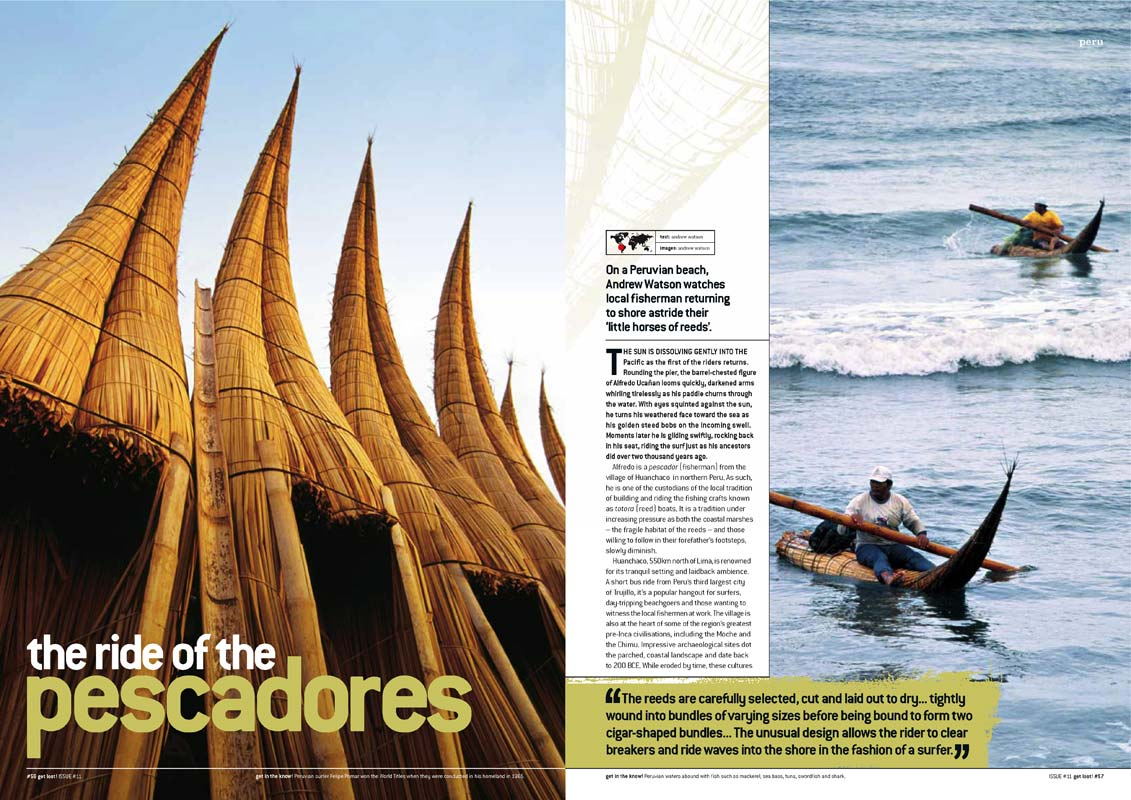 Travel Photography - The totora boat fishermen of Huanchaco, Peru.  Writing and photography for Get Lost! Magazine.