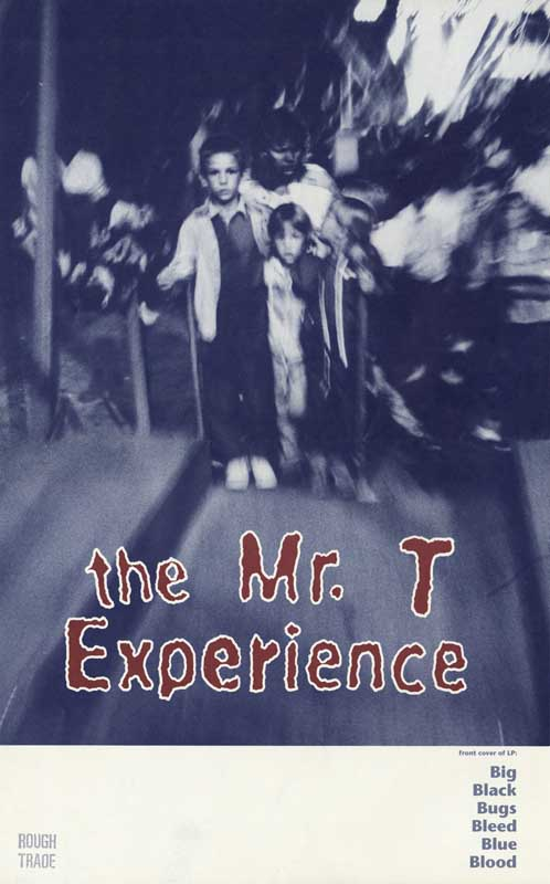 The Mr. T Experience, Promotional Poster for Big Black Bugs Bleed Blue Blood.  Rough Trade  Street Festival  ag_0000_1353  BW Rights Managed Image Copyright © 1989 Ann Giordano  All Rights Reserved.  For reproduction rights and license fees, please contact licensing at anngiordano.com