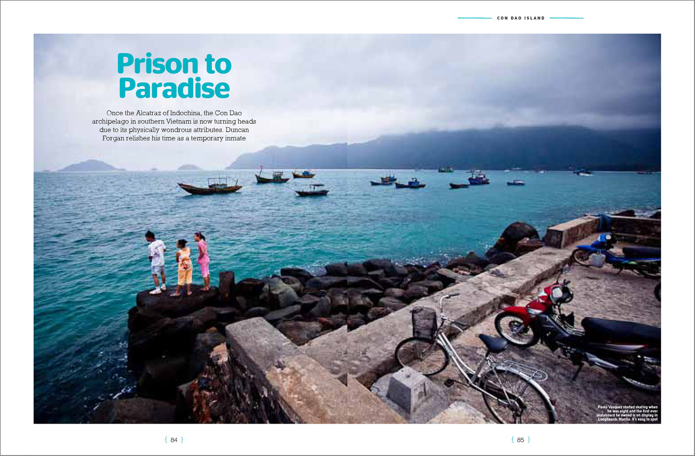 Finding paradise on an old prison island in southern Vietnam.
