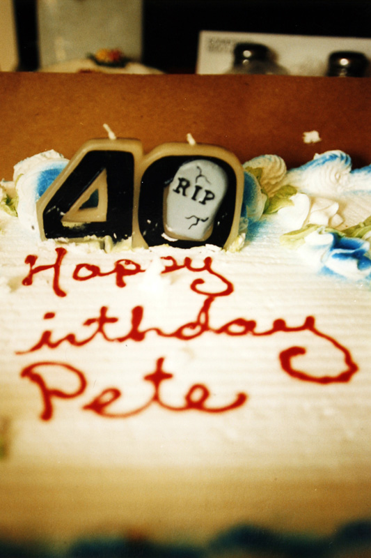 Peter designed his own 40th birthday cake. Three people showed for the day long party.