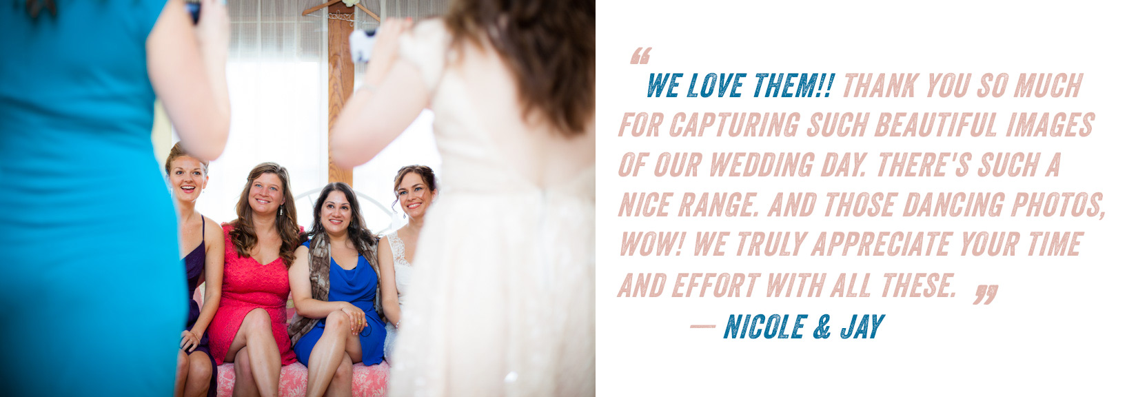 Bride and groom's positive testimonial of their amazing experience with Eve Event Photography.
