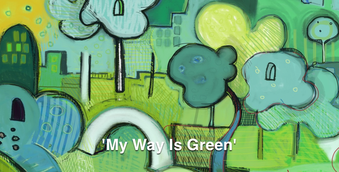 My Way Is Green Video