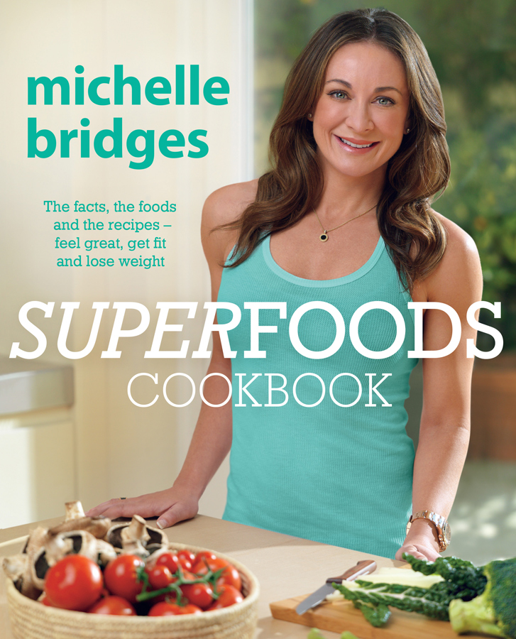 MICHELLE BRIDGES - SUPERFOODS