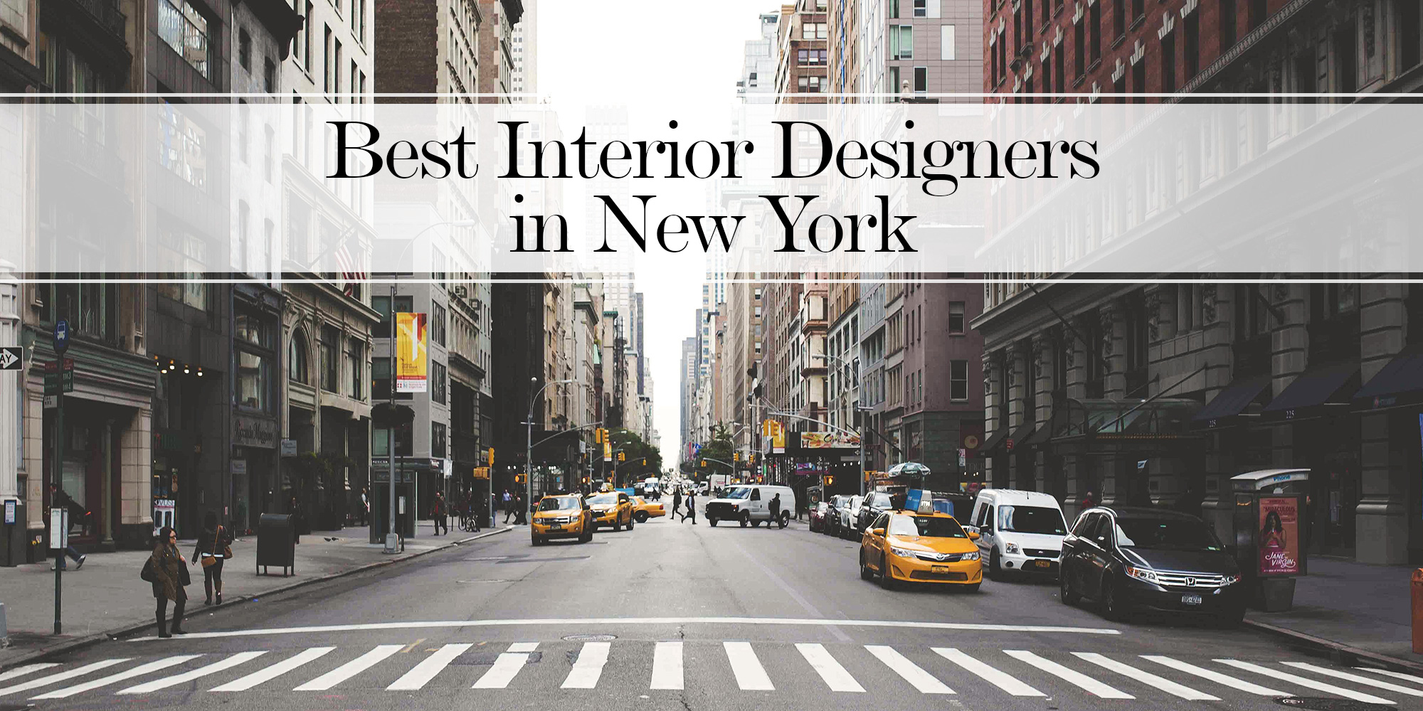 20 Best New York Interior DesignersApril 2017The LuxPad is online destination for all the latest luxury home fashion news, features, trend reports and exclusive interviews with design industry professionals.As the first installment of a new series, The LuxPad has compiled a list of 20 top NY designers including Deborah Martin Designs. The LuxPad {quote}20 Best Interior Designers of New York{quote}