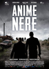 {quote}Anime Nere{quote} official poster