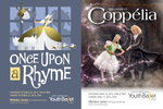 Posters for Central Pennsylvania Youth Ballet performances of Once Upon a Rhyme (2015) and Coppélia (2016).