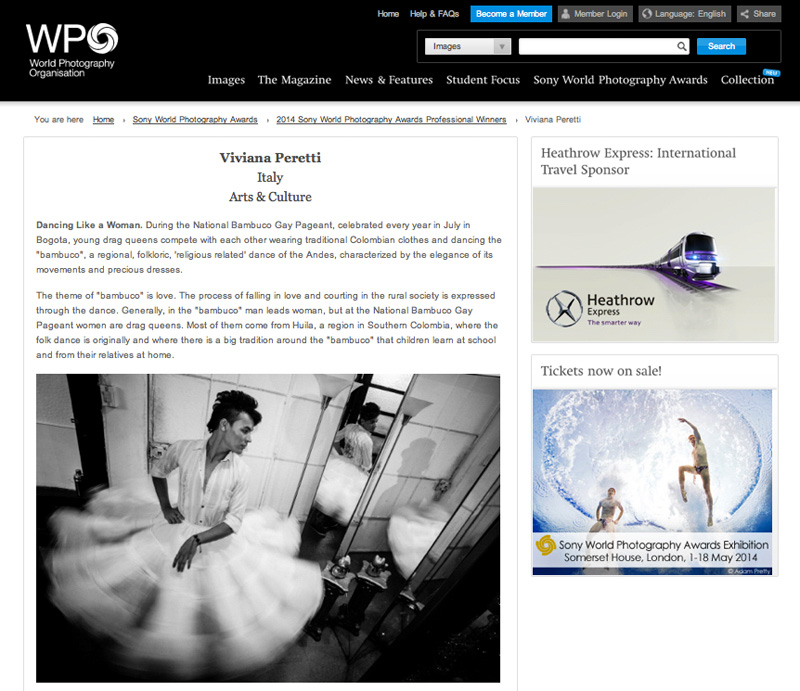 My series Dancing Like a Woman won the 1st PLACE in the Arts & Culture category at the 2014 SONY WORLD PHOTOGRAPHY AWARDS on May 2014. See more at: http://worldphoto.org/about-the-sony-world-photography-awards/pro/viviana-peretti and http://www.vivianaperetti.com/#/colombia/dancing-like-a-woman/like_woman_01