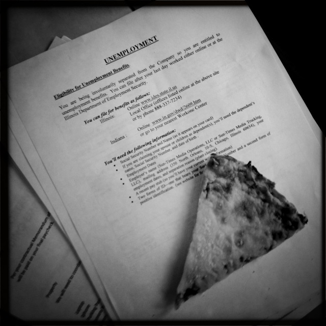 Day 1 - Unemployment paperwork and cold pizza.