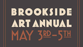 CanceledBrookside Art AnnualOriginal dates: May 1-3 Friday, May 1st, 5pm-9pmSaturday, May 2nd, 10am-9pmSunday, May 3rd, 11am-5pmLocated at 63rd and Brookside Boulevard (one block east of Wornall) between 63rd Street and Meyer Boulevard.