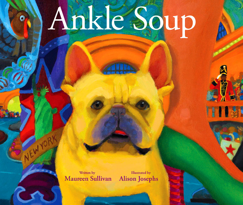 Ankle Soup : 2009 IPPY Gold Medal Winner : Buy the Book