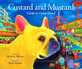 Custard and Mustard, Carlos in Coney Island : 2010 IPPY Gold Medal Winner : Buy the Book